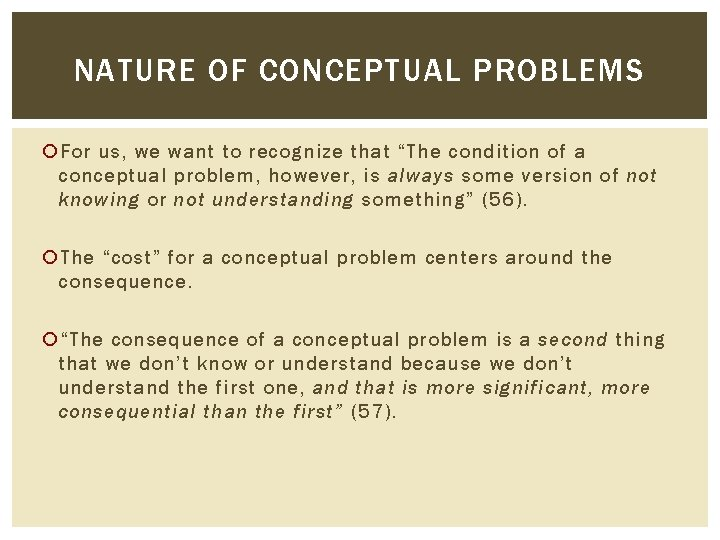 """NATURE OF CONCEPTUAL PROBLEMS For us, we want to recognize that """"The condition of"""