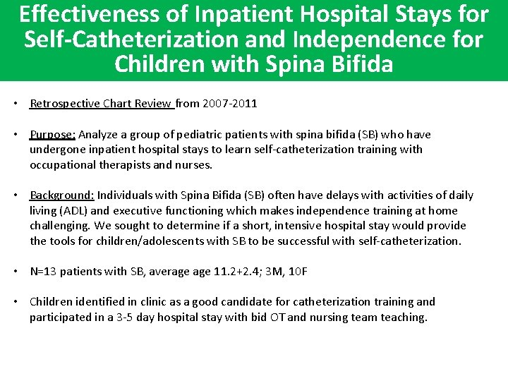Effectiveness of Inpatient Hospital Stays for Self-Catheterization and Independence for Children with Spina Bifida