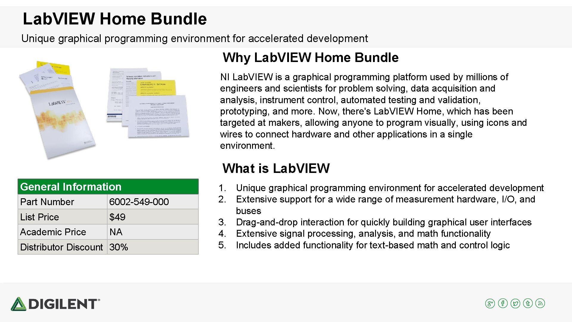 Lab. VIEW Home Bundle Unique graphical programming environment for accelerated development Why Lab. VIEW