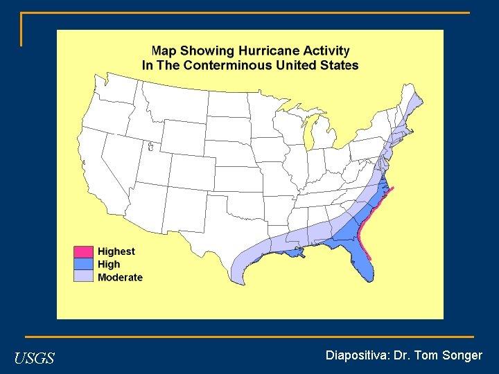 USGS Diapositiva: Dr. Tom Songer