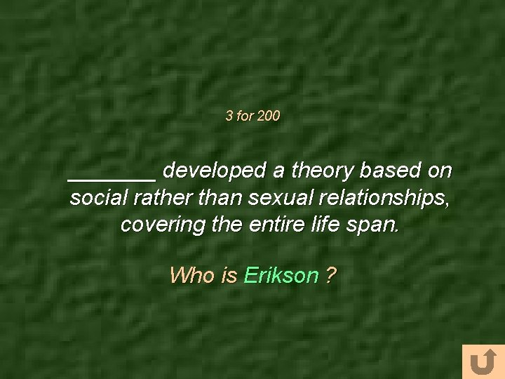 3 for 200 _______ developed a theory based on social rather than sexual relationships,