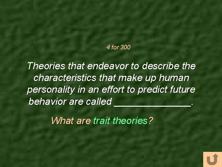 4 for 300 Theories that endeavor to describe the characteristics that make up human