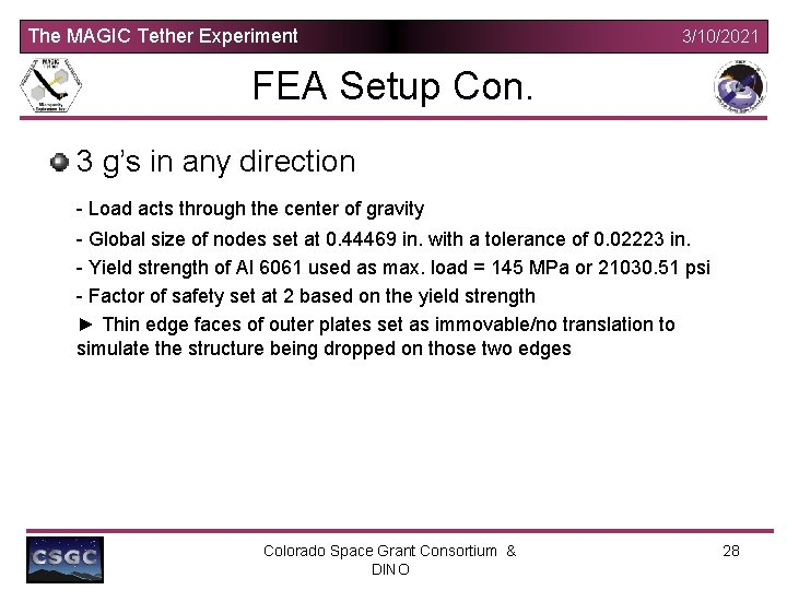 The MAGIC Tether Experiment 3/10/2021 FEA Setup Con. 3 g's in any direction -