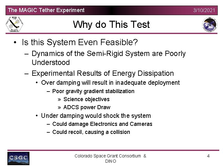 The MAGIC Tether Experiment 3/10/2021 Why do This Test • Is this System Even