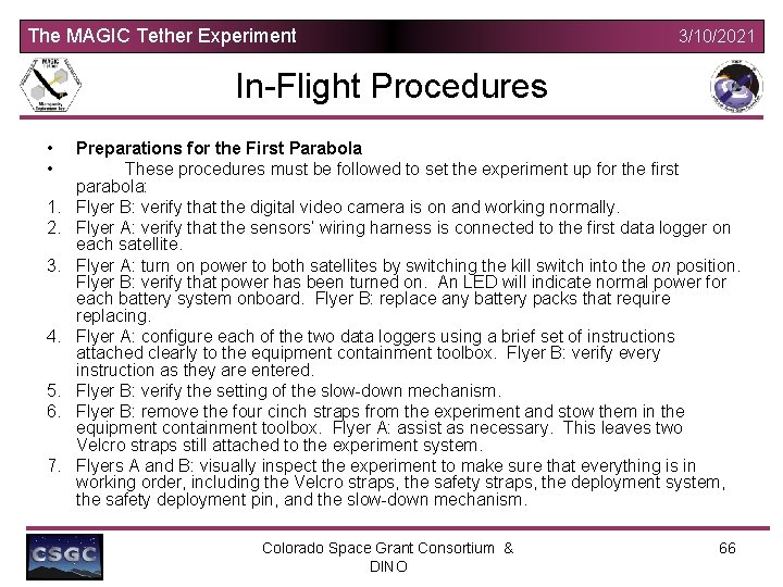 The MAGIC Tether Experiment 3/10/2021 In-Flight Procedures • • 1. 2. 3. 4. 5.