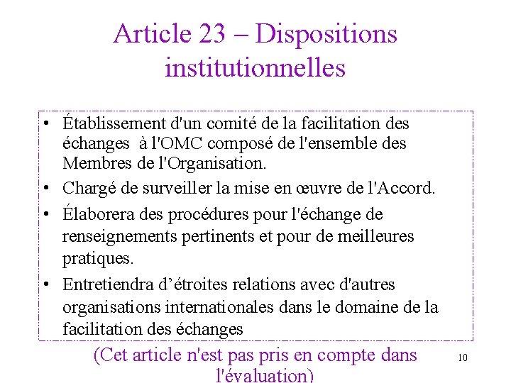Article 23 – Dispositions institutionnelles • Établissement d'un comité de la facilitation des échanges