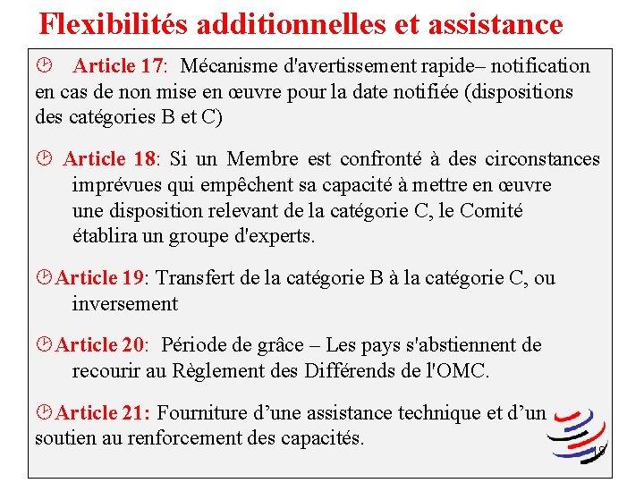 Flexibilités additionnelles et assistance ¸ Article 17: Mécanisme d'avertissement rapide– notification en cas de