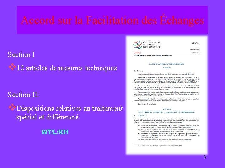 Accord sur la Facilitation des Échanges Section I v 12 articles de mesures techniques