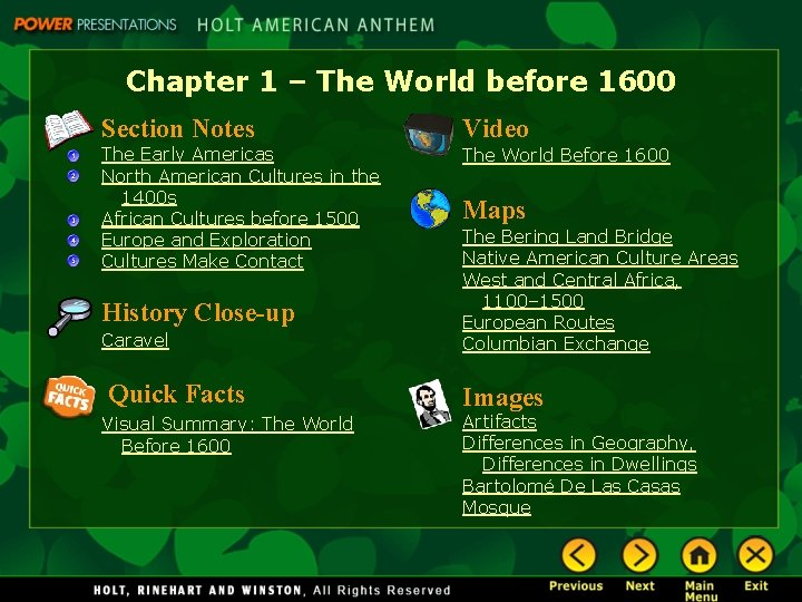 Chapter 1 – The World before 1600 Section Notes Video The Early Americas North