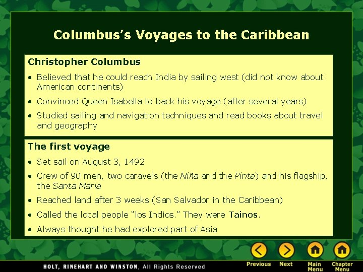 Columbus's Voyages to the Caribbean Christopher Columbus • Believed that he could reach India