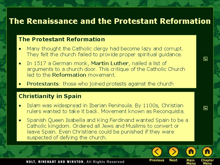 The Renaissance and the Protestant Reformation The Protestant Reformation • Many thought the Catholic