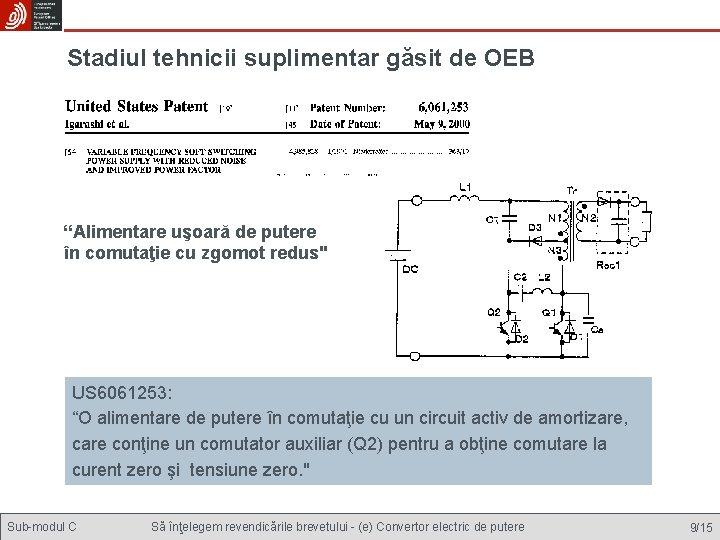 """Stadiul tehnicii suplimentar găsit de OEB """"Alimentare uşoară de putere în comutaţie cu zgomot"""
