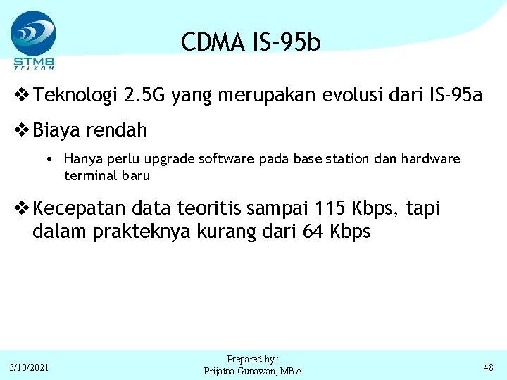 CDMA IS-95 b v Teknologi 2. 5 G yang merupakan evolusi dari IS-95 a