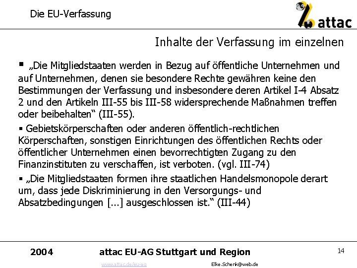 """Die EU-Verfassung Inhalte der Verfassung im einzelnen § """"Die Mitgliedstaaten werden in Bezug auf"""