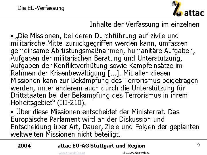 """Die EU-Verfassung Inhalte der Verfassung im einzelnen § """"Die Missionen, bei deren Durchführung auf"""