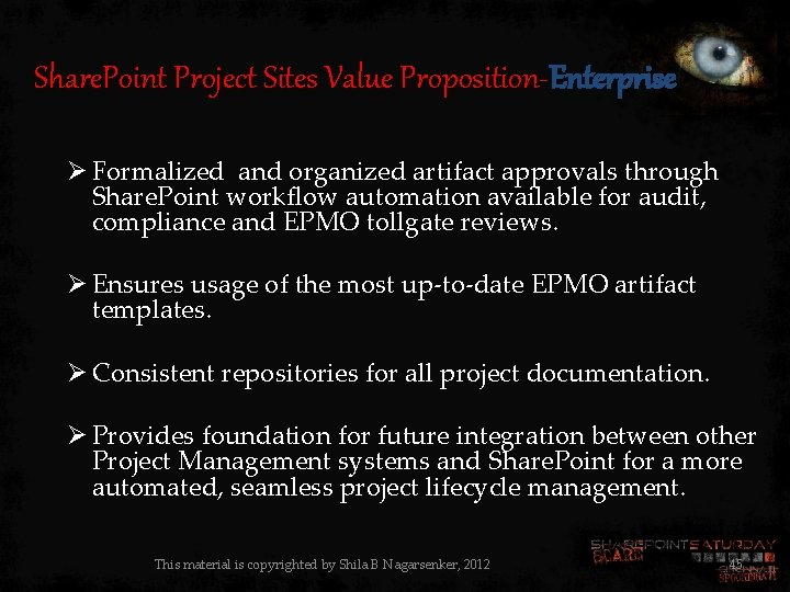 Share. Point Project Sites Value Proposition-Enterprise Ø Formalized and organized artifact approvals through Share.