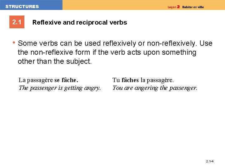 2. 1 Reflexive and reciprocal verbs • Some verbs can be used reflexively or