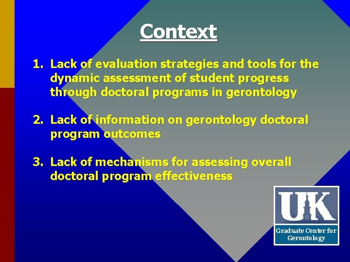 Context 1. Lack of evaluation strategies and tools for the dynamic assessment of student