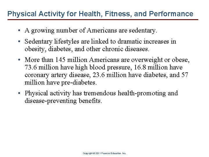 Physical Activity for Health, Fitness, and Performance • A growing number of Americans are