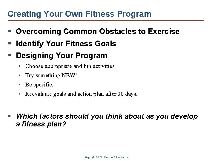 Creating Your Own Fitness Program § Overcoming Common Obstacles to Exercise § Identify Your