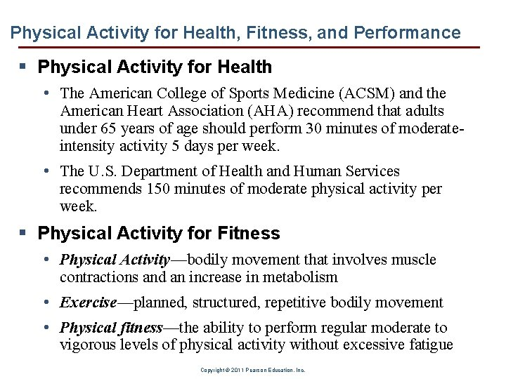 Physical Activity for Health, Fitness, and Performance § Physical Activity for Health • The