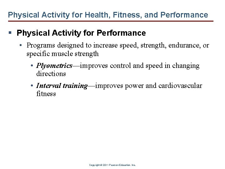 Physical Activity for Health, Fitness, and Performance § Physical Activity for Performance • Programs