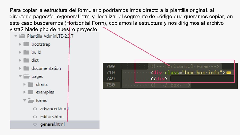 Para copiar la estructura del formulario podríamos irnos directo a la plantilla original, al