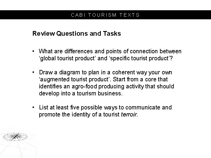 CABI TOURISM TEXTS Review Questions and Tasks • What are differences and points of