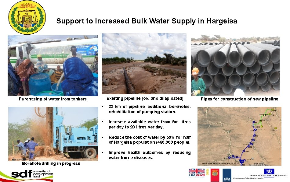 Support to Increased Bulk Water Supply in Hargeisa Existing pipeline (old and dilapidated) Purchasing