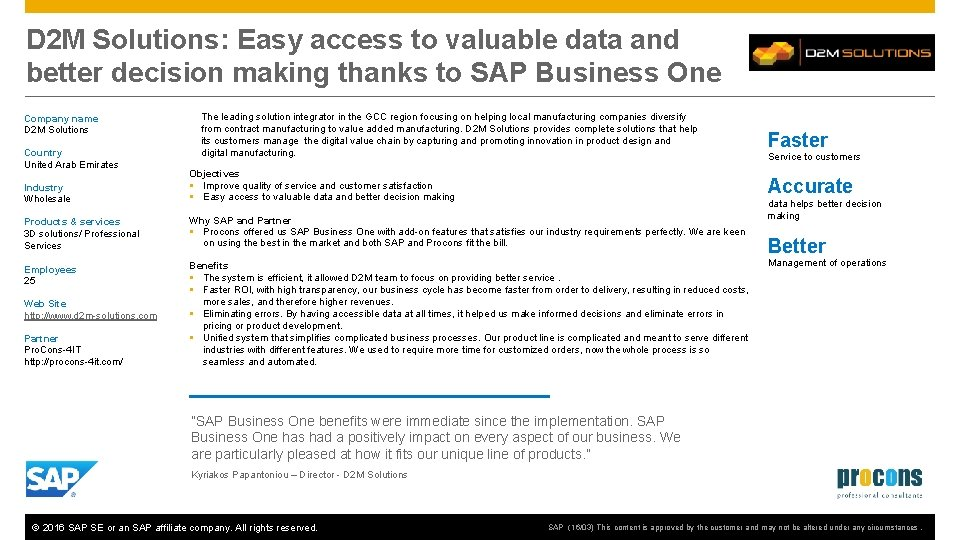 D 2 M Solutions: Easy access to valuable data and better decision making thanks