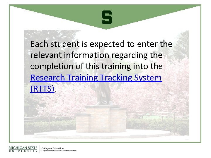 Each student is expected to enter the relevant information regarding the completion of this