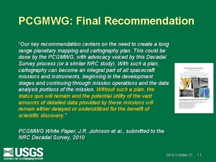 """PCGMWG: Final Recommendation """"Our key recommendation centers on the need to create a long"""