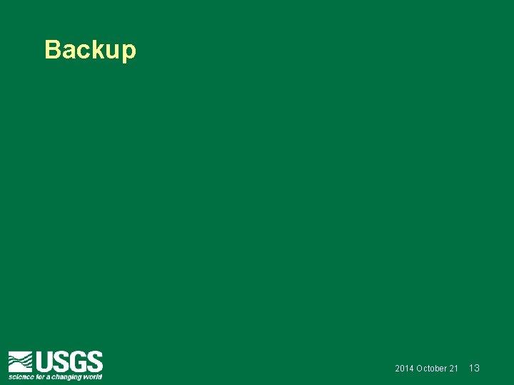 Backup 2014 October 21 13