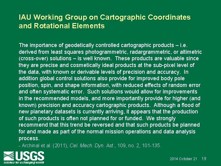 IAU Working Group on Cartographic Coordinates and Rotational Elements The importance of geodetically controlled