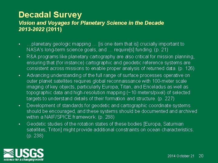 Decadal Survey Vision and Voyages for Planetary Science in the Decade 2013 -2022 (2011)