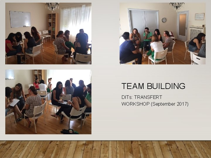 TEAM BUILDING DITs: TRANSFERT WORKSHOP (September 2017)