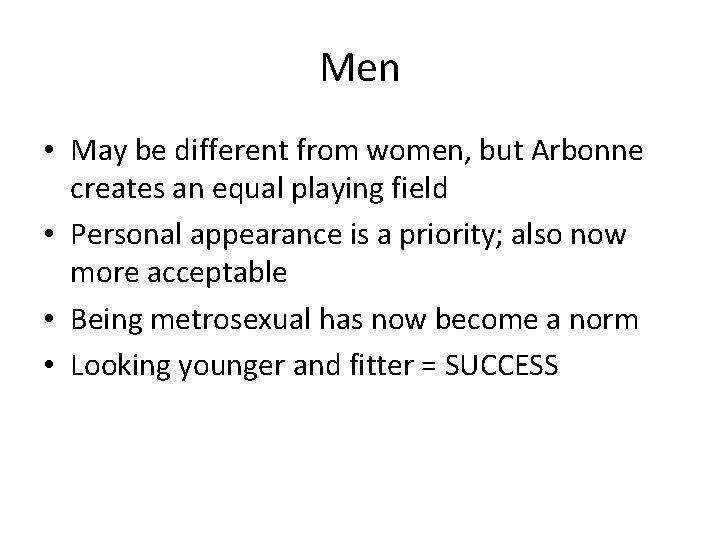 Men • May be different from women, but Arbonne creates an equal playing field