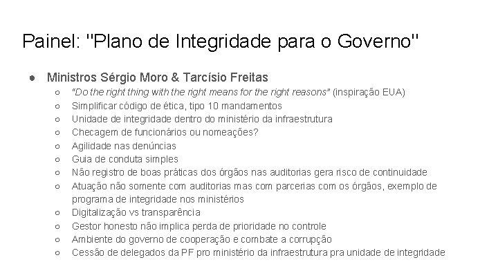 "Painel: ""Plano de Integridade para o Governo"" ● Ministros Sérgio Moro & Tarcísio Freitas"