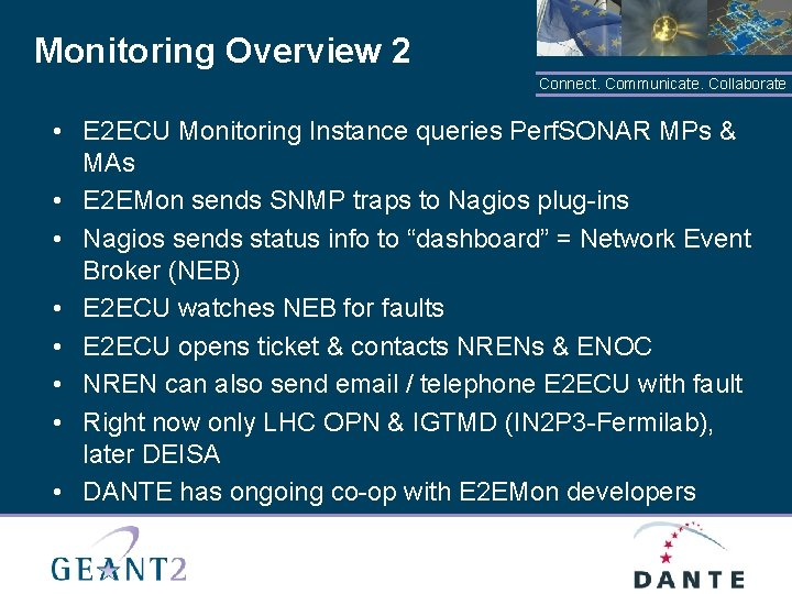 Monitoring Overview 2 Connect. Communicate. Collaborate • E 2 ECU Monitoring Instance queries Perf.