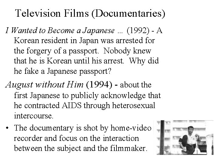 Television Films (Documentaries) I Wanted to Become a Japanese … (1992) - A Korean