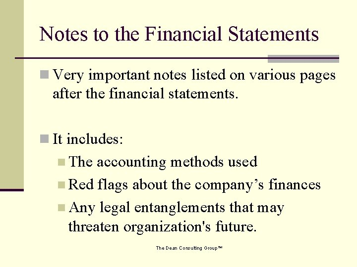 Notes to the Financial Statements n Very important notes listed on various pages after