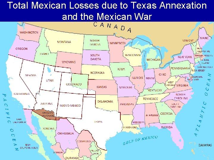 Total Mexican Losses due to Texas Annexation and the Mexican War