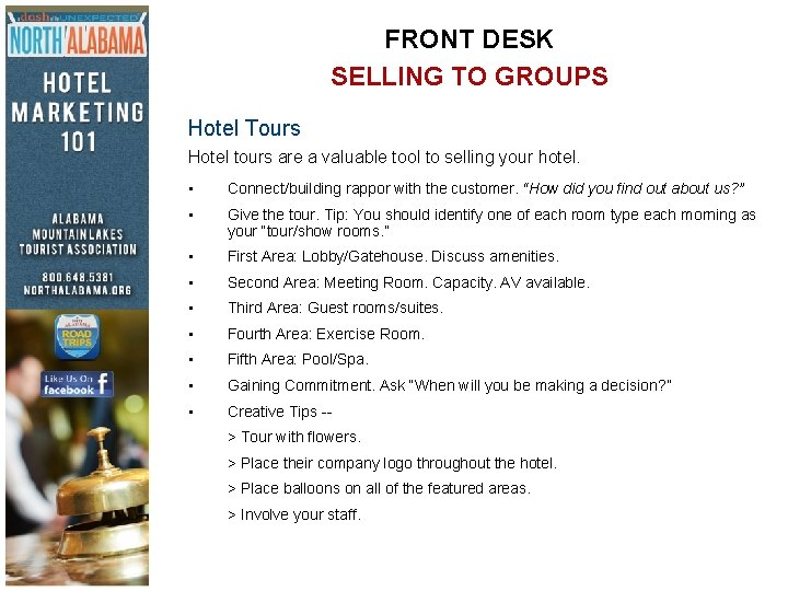 FRONT DESK SELLING TO GROUPS Hotel Tours Hotel tours are a valuable tool to