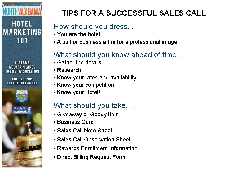 TIPS FOR A SUCCESSFUL SALES CALL How should you dress. . . • You