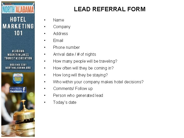 LEAD REFERRAL FORM • Name • Company • Address • Email • Phone number