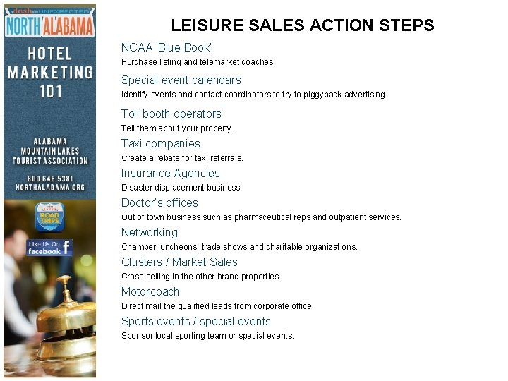 LEISURE SALES ACTION STEPS NCAA 'Blue Book' Purchase listing and telemarket coaches. Special event