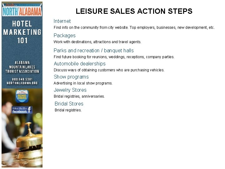 LEISURE SALES ACTION STEPS Internet Find info on the community from city website. Top