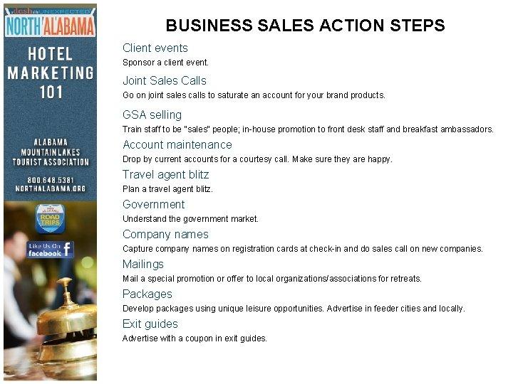 BUSINESS SALES ACTION STEPS Client events Sponsor a client event. Joint Sales Calls Go