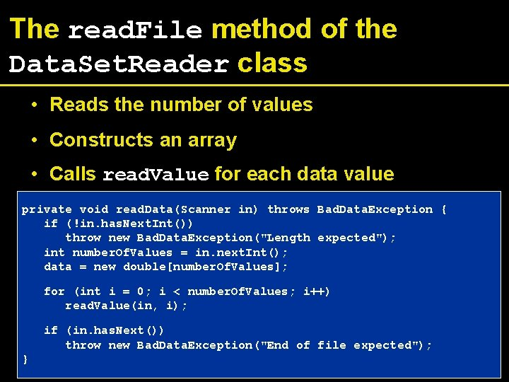 The read. File method of the Data. Set. Reader class • Reads the number