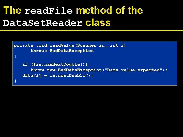 The read. File method of the Data. Set. Reader class private void read. Value(Scanner